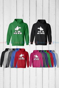 I'm Hers & He is Mine - Matching Couple Hoodie - His and Her Hoodies - Love Sweaters