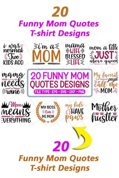 Need Quotes, Funny Mom Quotes, T Shirt Design Template, Just Kidding, Design Quotes, Mom Humor, Design Bundles, Funny Tshirts, Shirt Designs
