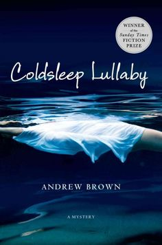 Coldsleep Lullaby / Andrew Brown