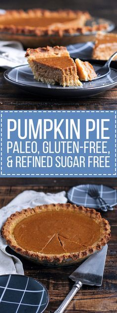 This Paleo Pumpkin Pie is super creamy and healthy enough to eat for breakfast. This recipe is a wonderful gluten-free, refined sugar-free, and dairy-free alternative to enjoy this holiday season. paleo dessert for a crowd Paleo Dessert, Dessert Sans Gluten, Healthy Sweets, Gluten Free Desserts, Dessert Recipes, Sugar Free Pumpkin Pie, Paleo Pumpkin Pie, Pumpkin Pie Recipes, Pumpkin Pies