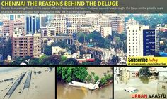 Urbanization > #Chennai The Real Reasons Behind the #Deluge