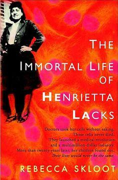 The Immortal Life of Henrietta Lacks ... an AMAZING book!