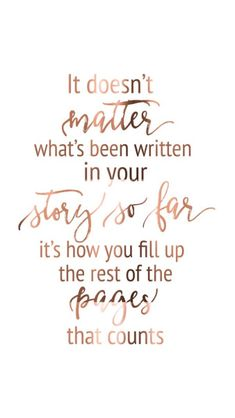 what had been written doesn't count... it's how you fill up the rest of the pages
