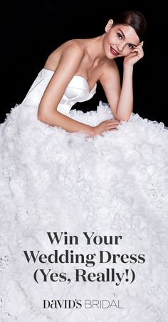 Enter for a chance to win your bridal gown (up to $1,000) at David's Bridal today. With this amazing prize, you'll be one step closer to your dream wedding, with plenty left in your budget to create an unforgettable celebration.