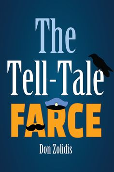 """""""The Tell-Tale Farce""""  An American farce by Don Zolidis. Directed by Shelby Bay.  Run dates: 1/12-2/3, 2018  Edgar Allan Poe is just coming off the success of """"The Raven"""". So a wealthy dowager commissions him to write her a poem for a vast sum. Only problem: the man who shows up to write the poem isn't Poe, he's Poe's mailman, and he's on a quest to woo the dowager's spinster niece. This is a freewheeling, door-slamming farce with a touch of the macabre."""