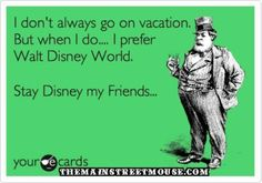 Mine would say Disneyland!