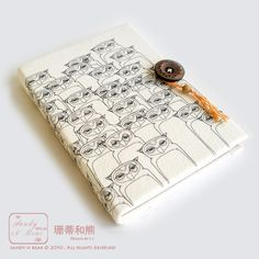 Super cute owl printed notebook. May need to get out he silkscreen stuff again and make something like this.