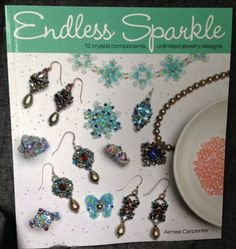 Endless Sparkle Unlimited Jewelry Design 12 Crystal Components Aimee Carpenter