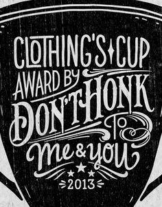 Cup Illustration & Lettering x Don't Honk by Sur17 , via Behance