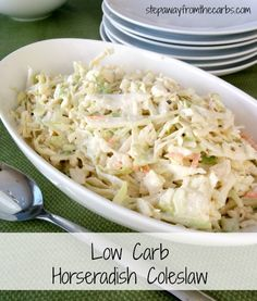 Low Carb Horseradish Coleslaw from stepawayfromthecarbs.com
