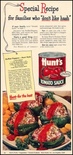 Stuffed Peppers - Hunt's Tomato Sauce ad from Woman's Day, September 1948 Vintage Food Posters, Vintage Ads, Retro Ads, Retro Recipes, Vintage Recipes, 80s Food, Beef Recipes, Cooking Recipes, Special Recipes