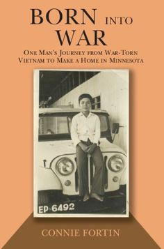 Born into War is the biography of Trong Van Nguyen. Trong was born in South Vietnam during the Vietnam War and now lives in Plymouth, Minnesota. This book is the amazing story of Trong, his family, and the Americans who helped him establish a new life in Minnesota.