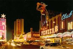 Old Las Vegas, I was very young, but I remember the cowboy sign.  I also remember Dad letting me pull the slots in Circus Circus Casino