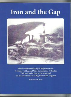 Newly Published by Wise County [VA] Historical Society:  From Cumberland Gap to Big Stone Gap: a History of Lee and Wise Counties