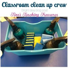 Classroom clean up crew!! getting your room sparkling in 10 minutes each day!