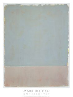 Untitled, 1969 Posters by Mark Rothko at AllPosters.com. Canvas or print option. $215 or $50