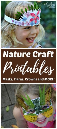 Nature Craft Printables - Masks, Tiaras, Crowns and More! Kids will love how easy it is to create nature arts and crafts with these fun printables. Get outside, explore nature, engage the senses, and use fine motor muscles to create wearable art. | #RhythmsOfPlay #GetOutside #OutdoorLearning #FunWithNature #NatureCraft #CraftsForKids #KidsCrafts