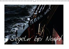 Segeln bei Nacht (Wandkalender 2014 DIN A3 quer) bei averdo