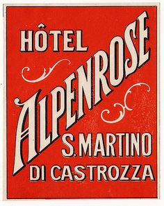 San Martino di Castrozza - Hotel Alpenrose by Luggage Labels