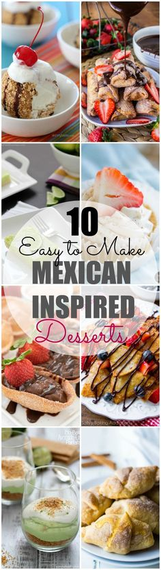 These EASY to make Mexican Inspired Desserts are creative & perfect for an everyday dessert or even for a cinco de mayo party! Mexican Desserts for the win!