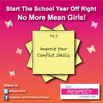No More Mean Girls! Tip #9 - Improve Your Conflict Skills