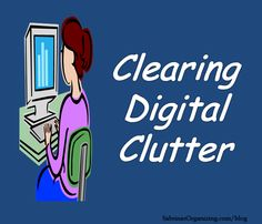 Clearing Digital Clutter from Sabrina's Organizing