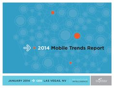 Brightstar 2014 Mobile Trends Report  http://www.slideshare.net/tmccloud/brightstar-2014-mobile-trends-report
