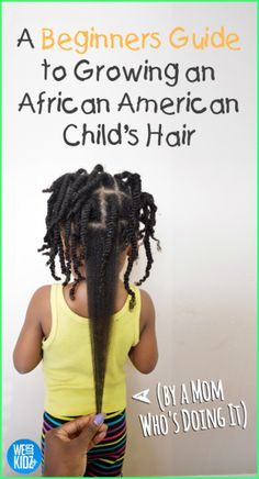 Guide to Growing An African American Child's Hair