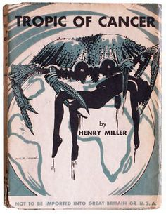 Tropic of Cancer by Henry Miller: always a good thing