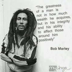 One of my favourite quotes from the legendary Bob Marley