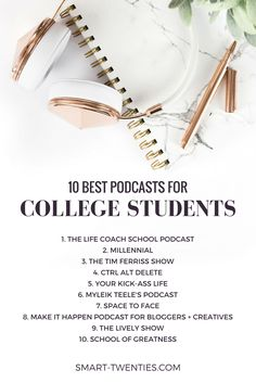 A list of the 10 best podcasts for college students. These are the best podcasts for motivational life advice and personal development tips if you're in your twenties. A must-read list if you're in college!