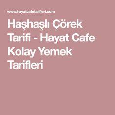 Haşhaşlı Çörek Tarifi - Hayat Cafe Kolay Yemek Tarifleri