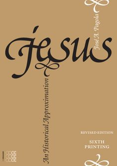 "The new PRINTING of the International Bestseller: ""Jesus: an Historical Approximation"" by Jose Antonio Pagola"