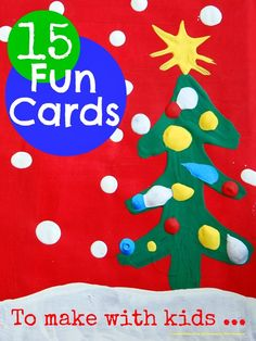 15 fun Christmas cards to make with kids that they can actually make themselves without too much help ...