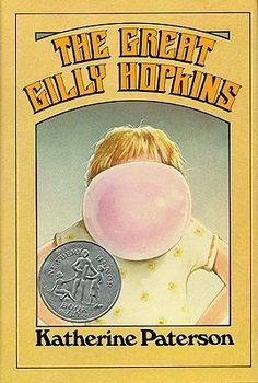 2f40492da9f The Great Gilly Hopkins by Katherine Paterson Award Winning Books