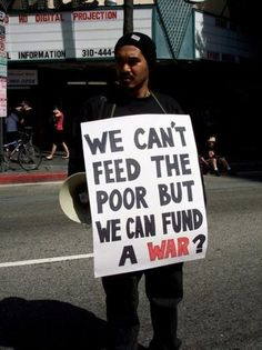 ¿No podemos alimentar al pobre pero si podemos financiar una guerra? -  HomeLess, HomeLessNess, Poverty, Pobreza, Pauvreté, Hopeless, бідність, Social Issues, Famine, Hambruna