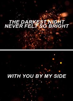 Outer Space by 5sos. These lyrics suit The Darkest Minds perfectly <3