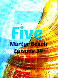 #Martyr Beach. Realm of #Five #Futuristic #Scifi #Free #fiction Episodes on blog http://annclarkmcfarland.com/?p=2486