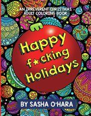 Welcome. You clearly have good humor and excellent taste. Sasha O'Hara is the irreverent creator of best sellers Calm the F*ck Down Adult Coloring book, Chill the F*ck Out, and the Irreverently Positive Cheer the F*ck Up Adult Coloring Books.