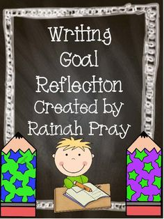 Writing Goal Reflections from Fit for Firsties on TeachersNotebook.com (12 pages)