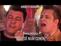 Bruno e Marrone - Isso Cê Num Conta ( Vídeo Oficial )