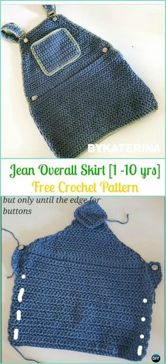 Crochet Jean Overall Skirt Free Pattern [1 to 10 yrs] - #Crochet Girls #Skirt Free Patterns