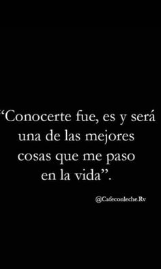 Some Quotes, Great Quotes, Sad Love, Love You, Magic Quotes, Love Phrases, Mother Quotes, Spanish Quotes, Romantic Quotes