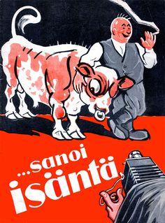 Mainos: Saimaa-tupakka ...sanoi isäntä (1932) Finland, Vintage Posters, Mma, Nostalgia, Album, Retro, Movie Posters, Graphics, Historia