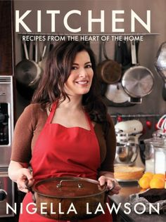 Nigella Lawson, my absolute favorite chef to watch on TV. Not only is she beautiful, she makes food look delectable!