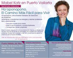 Mabel en México, Puerto Vallarta - 18 de Enero - 2014 Seminario Intensivo: Ho'oponopono, El Camino Más Fácil para Vivir http://elcaminomasfacil.com/ho-oponopono-seminarios-eventos-talleres.htm