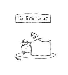 The New Yorker Cartoons ( Funny Ferrets, Dental Humor, Dental Hygiene, Men Lie, Cartoon Posters, New Yorker Cartoons, Rhyme And Reason, Funny Times, The New Yorker