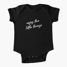 Baby T Shirts, Baby Onesie, Happy Motivational Quotes, Quotes White, Black Edition, Love Can, Nice To Meet, Baby Wearing, Simple Dresses