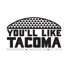 You'll Like Tacoma | Empac Design