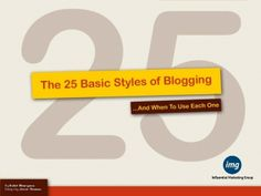 The 25 Basic Styles of Blogging, and When To Use Each One